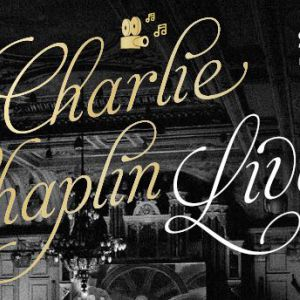 """STUMMFILMKONZERT CHARLIE CHAPLIN """"LES TEMPS MODERNES"""""""